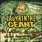 Le parc des Labyrinthes Géants