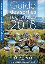 Guide des sorties Rhone-Alpes Auvergne 2018
