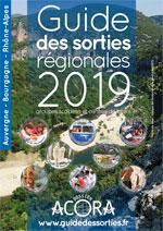 Guide des sorties Rhone-Alpes Auvergne 2019
