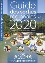 Guide des sorties Rhone-Alpes Auvergne 2020